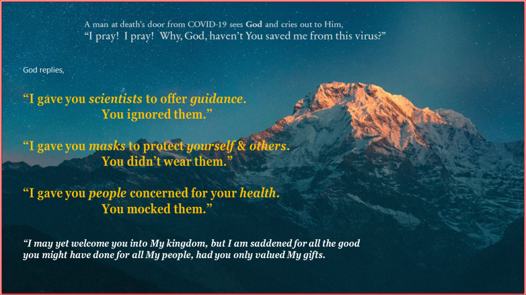 God cautions a person dying of COVID & asks why his gifts of masks & science were ignored.